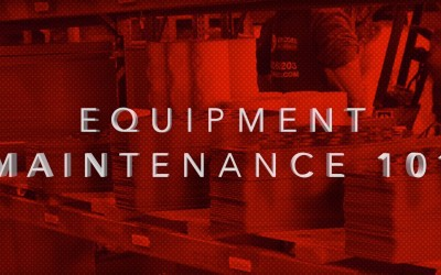 Equipment Maintenance 101