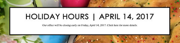 Holiday Hours   April 14, 2017